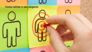 Como nichar o seu negócio